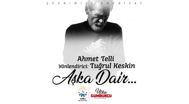 """14 Şubatta """"Aşka Dair"""" her şey Çiğli'de konuşuldu"""